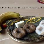 Whole grain Nonbu Kozhukattai (Indian festival sweet/savory rice cake)