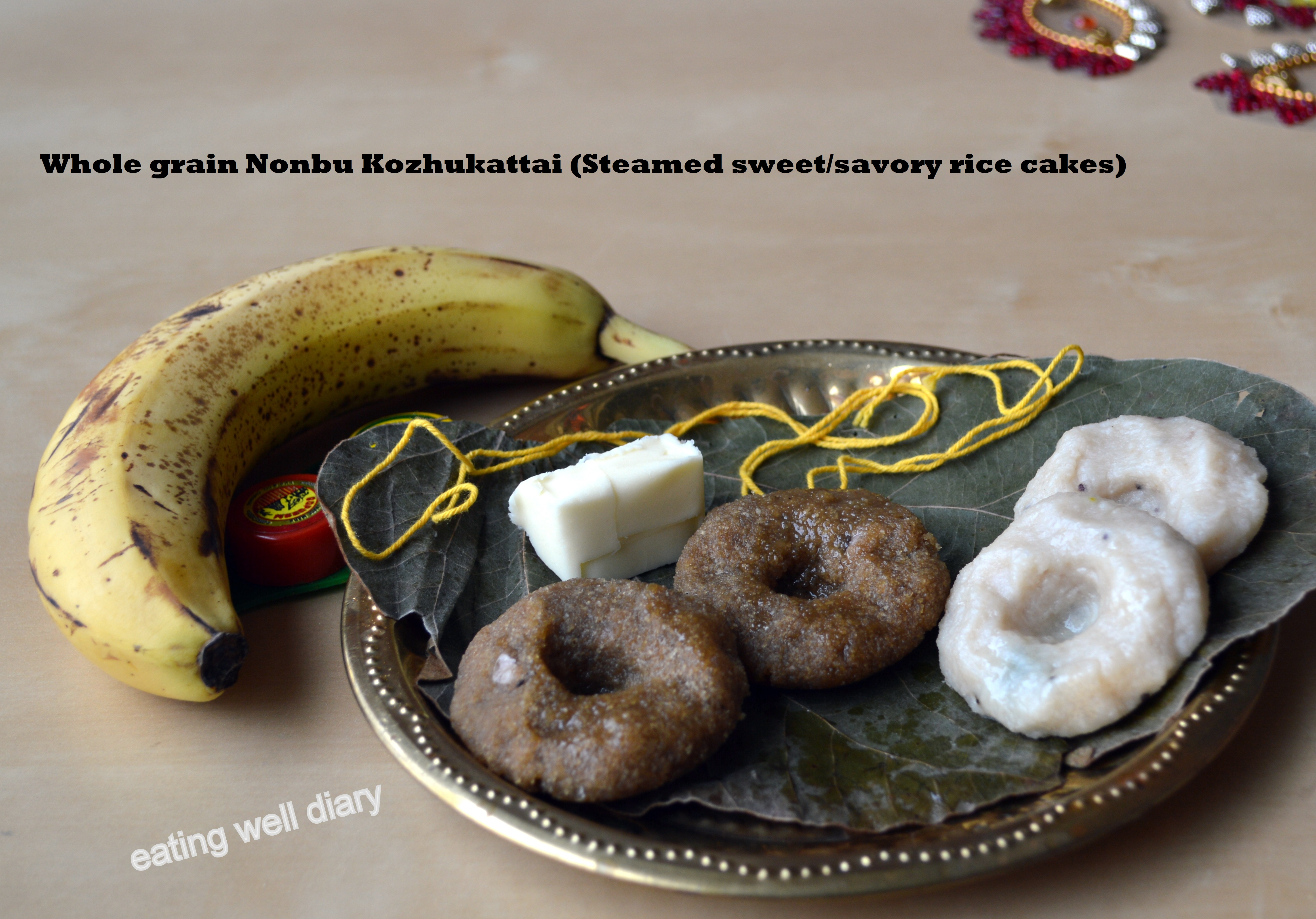Whole grain Nonbu Kozhukattai (Indian festival sweet/savory rice cake)