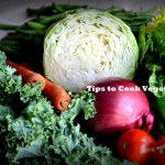 Tips On Cooking Vegetables and More
