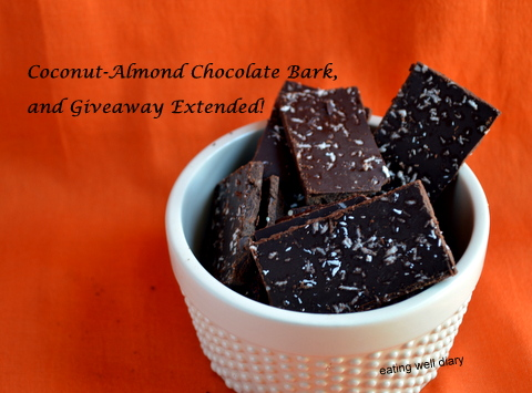 Coconut Almond Chocolate Bark And Extending The Giveaway Deadline!
